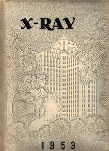 (1953 X-RAY Yearbook, Medical College of Virginia MCV, Richmond VA)