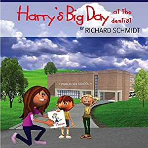 Harry's Big Day at the Dentist Audiobook