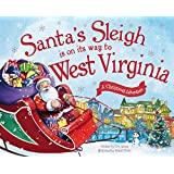 Santa's Sleigh Is on Its Way to West Virginia: A Christmas Adventure