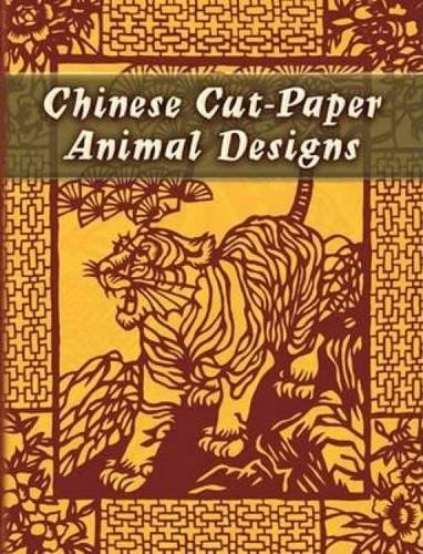 Chinese Cut-Paper Animal Designs (Dover Pictorial Archive)