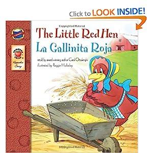 The Little Red Hen, Grades PK - 3: La Gallinita Roja (Keepsake Stories) Carol Ottolenghi