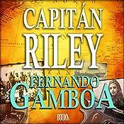 Capitán Riley [Spanish Edition] | Fernando Gamboa