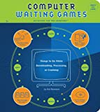 Computer Waiting Games, Hal Bowman, 1931686025