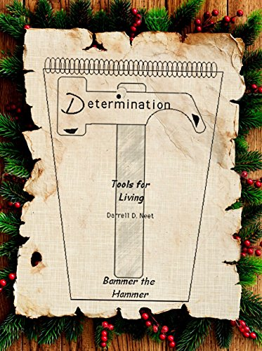 Bammer the Hammer: Determination (Tools For Living Book 1)