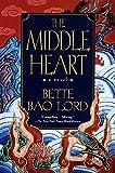 Middle Heart: A Novel
