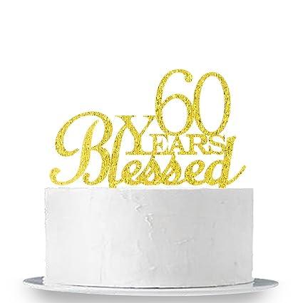 60 Años Blessed Decoración para Tarta para cumpleaños 60th ...