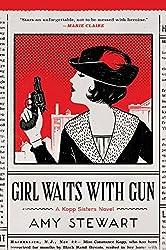 Girl Waits with Gun (Kopp Sisters)