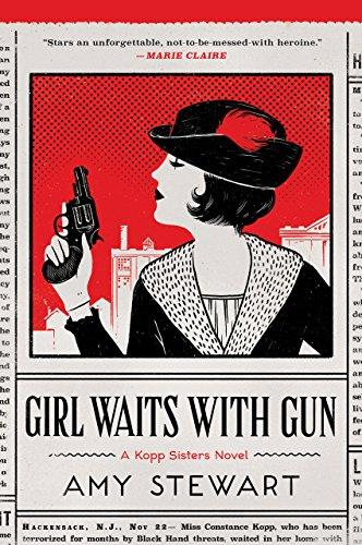 Girl Waits With Gun A Kopp Sisters Novel Book 1 Kindle Edition