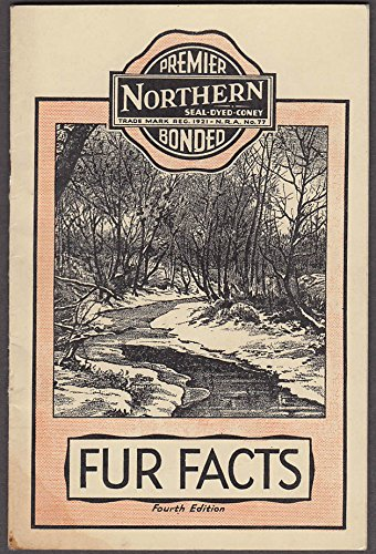 Premier Northern Seal-Dyed Coney Fur Facts booklet 4th edition 1930s