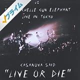 "CASANOVA SAID ""LIVE OR DIE"""