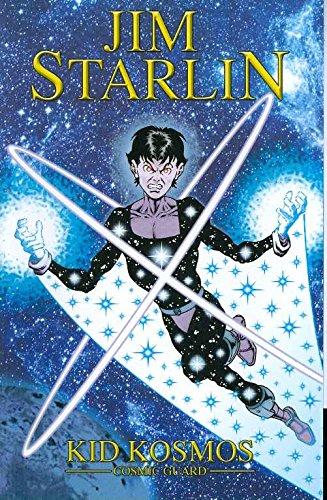 Jim Starlin's Cosmic Guard (Kid Kosmos)