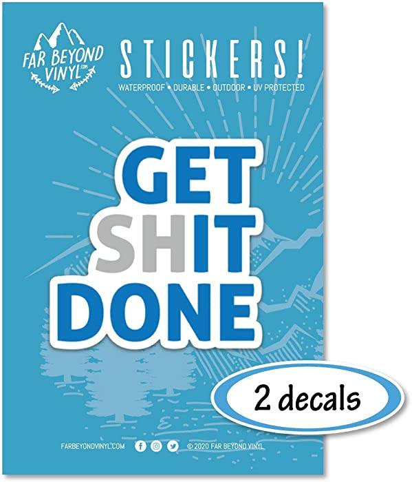 Top 10 Get Shit Done Sticker For Laptop