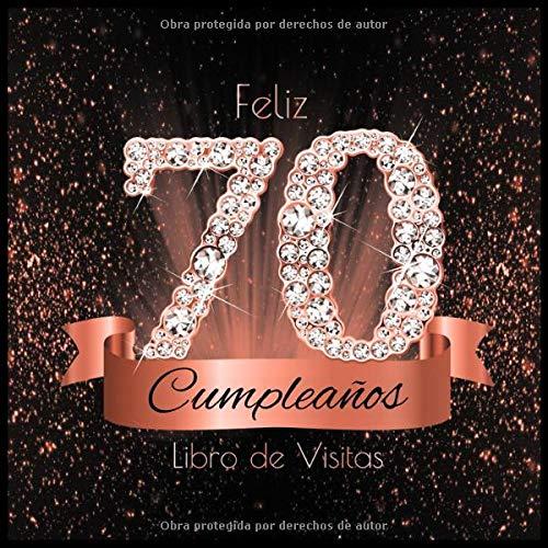 Feliz 70 Cumpleaños Libro de Visitas: Libro de Firmas Evento ...