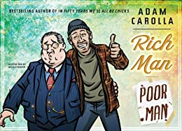 Rich Man, Poor Man by [Carolla, Adam]