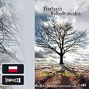 Jak to się skończy (Saga część 6) | Barbara Rybaltowska