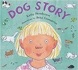 Dog Story, Kathy Henderson, 0747550719