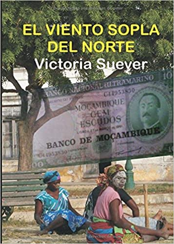 EL VIENTO SOPLA DEL NORTE (Spanish Edition): Victoria Suever: 9788416005895: Amazon.com: Books