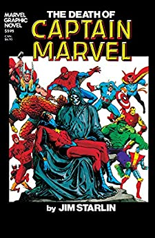 Marvel Graphic Novel #1: The Death of Captain Marvel (Marvel Graphic Novel (1982)) by [Starlin, Jim]