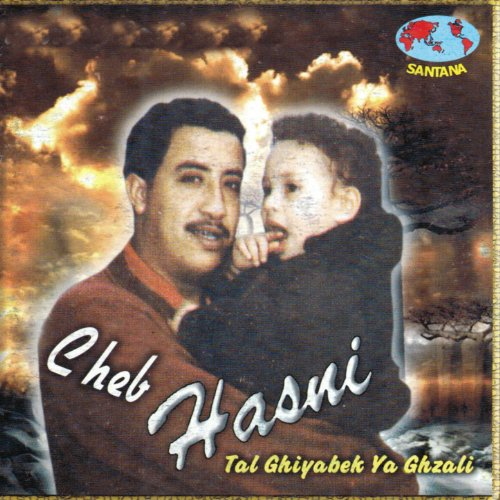 cheb hasni tal ghiyabek ya ghzali mp3