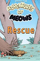 Adventures of Meows: Rescue (with Russian translation) (Volume 1) (Russian Edition) Paperback