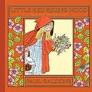 Little Red Riding Hood (Folk Tale Classics)