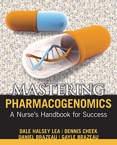 Mastering Pharmacogenomics: A Nurse's Handbook For Success Pdf