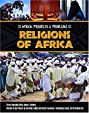 Religions of Africa, Dorothy Cavanaugh and Lora Friedenthal, 1590849582