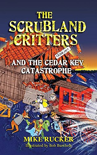 The Scrubland Critters and the Cedar Key Catastrophe pdf epub