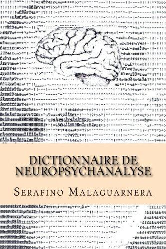 Dictionnaire de neuropsychanalyse (French Edition) (Print Serafino)