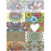 """""""Global Doodle Gems"""" Volume 3: """"The Ultimate Coloring Book...an Epic Collection from Artists around the World! """""""