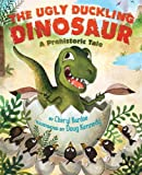 The Ugly Duckling Dinosaur, Cheryl Bardoe, 0810997398