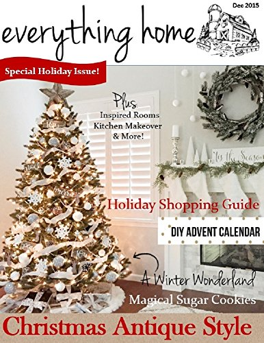 Everything Home Magazine: December 2015