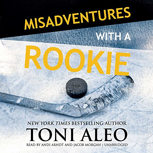 Misadventures with a Rookie  (Misadventures Series, Book 11)
