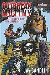 OUTBREAK MUTINY (The Novel Comics) Paperback