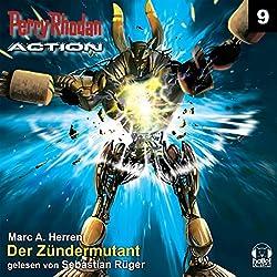 Der Zündermutant (Perry Rhodan Action 9)