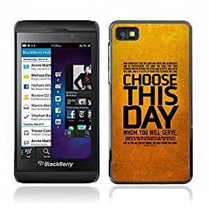 Hot Style Cell Phone PC Hard Case Cover // V0000374 Bible: Choose This Day // BlackBerry Z10