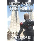 Mess With the Bull (Rise of the Peacemakers)