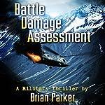 Battle Damage Assessment | Brian Parker