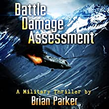 Battle Damage Assessment Audiobook by Brian Parker Narrated by Eric Vincent
