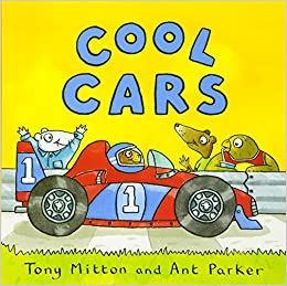 Charmant Cool Cars (Amazing Machines): Tony Mitton, Ant Parker: 9780753472071:  Amazon.com: Books