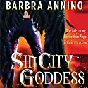 Sin City Goddess: Secret Goddess, Book 1 Audiobook by Barbra Annino Narrated by Valerie Gilbert