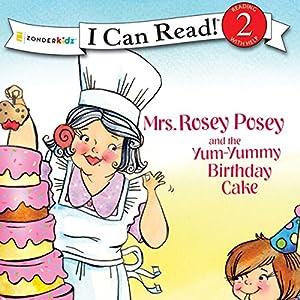 Mrs. Rosey Posey and the Yum-Yummy Birthday Cake Audiobook