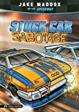 Stock Car Sabotage, Jake Maddox, 1434216039