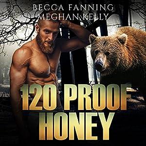 120 Proof Honey Audiobook