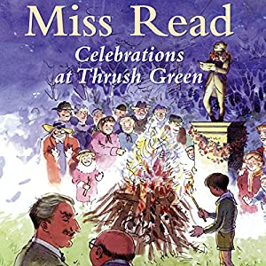 Celebrations at Thrush Green Audiobook