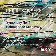Philip Sawyers: Symphony No. 4 & Hommage to Kandi