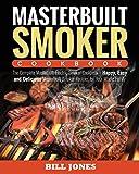 Best Masterbuilt Cookbooks - Masterbuilt Smoker Cookbook: The Complete Masterbuilt Electric Smoker Review