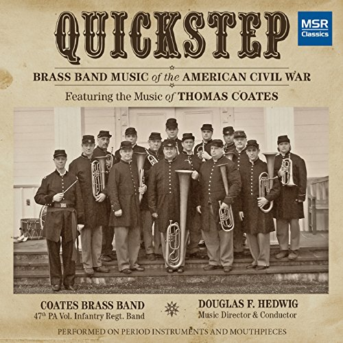 Quickstep: Brass Band Music of the American Civil (American Music Band)
