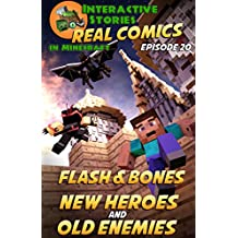 Flash and Bones New Heroes and Old Enemies: The Greatest Minecraft Comics for Kids