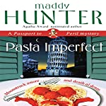 Pasta Imperfect: A Passport to Peril Mystery | Maddy Hunter